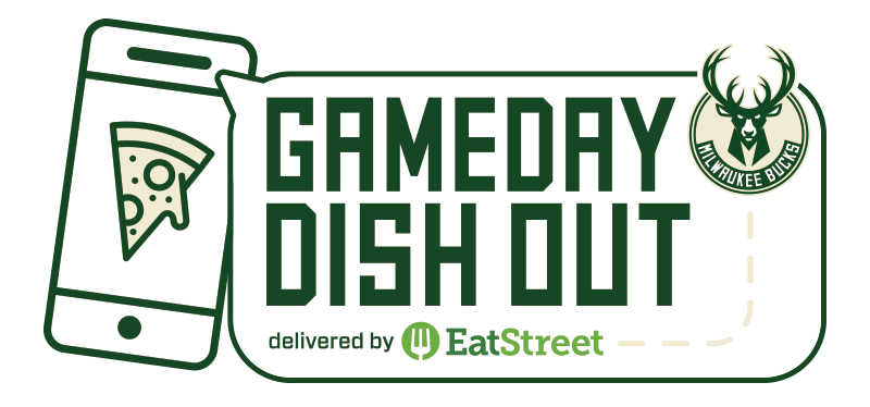 Bucks Gameday Dish Out presented by EatStreet