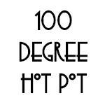 100 Degrees Hot Pot