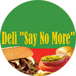 Deli Say No More